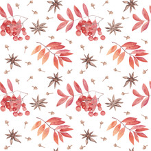 Watercolor Seamless Pattern. Hand Painted, Rowan Leaves And Berries, Star Anise And Cloves Spice. Hand Painted Illustration For Wrapping Paper, Kitchen Decor, Posters, Greeting Cards.