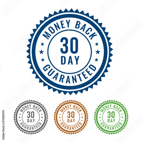 Simple 30 Day Money Back guaranteed 4 Colored Seal, Badge, Stamp, Sign isolated on white background Fototapete