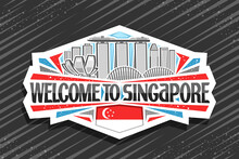 Vector Logo For Singapore, White Decorative Label With Illustration Of Modern Singapore City Scape On Day Sky Background, Tourist Fridge Magnet With Unique Letters For Black Words Welcome To Singapore