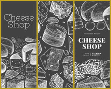 Cheese Design Template. Hand Drawn Vector Dairy Illustration On Chalk Board. Engraved Style Different Cheese Kinds Banner. Vintage Food Background.