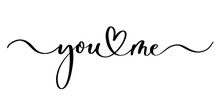 You And Me - Vector Calligraph...