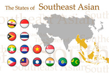 Set Icons Flags Of South-East Asia. Vector Image Of Flags And Geographical Map Of Asia On A White Background. You Can Use It To Create A Website, Print Brochures, Booklets, Leaflets, And Travel Guides