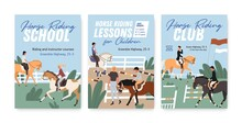 Collection Of Colorful Posters For Horse Riding School Or Lessons For Adults And Children. Set Of Vertical Advertisement For Equestrian Club Or Championship. Vector Illustration In Flat Cartoon Style