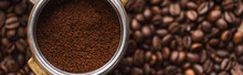 Top View Of Ground Coffee In Portafilter On Coffee Beans Background, Panoramic Shot