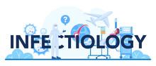 Infectology Typographic Header...