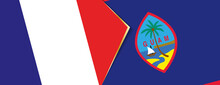 France And Guam Flags, Two Vec...