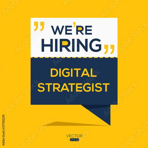 Fototapeta creative text Design (we are hiring Digital Strategist),written in English language, vector illustration
