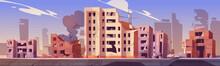 City Destroy In War Zone, Aban...