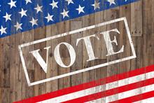 VOTEと書かれた板、星条旗