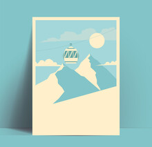 Ski Or Snowboarding Or Winter Mountains Tour Poster Or Flyer Design Template With Mountains Silhouettes And Mountain Lift Cabin And Blank Space For Your Text. Vector Illustration