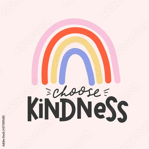 Photo Choose kindness inspirational card with colorful rainbow and lettering