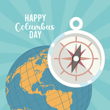 Happy Columbus Day Celebration With Compass Guide And Earth Planet