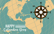 Happy Columbus Day Celebration With Compass Guide And American Continent