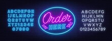 Order Here Neon Sign On Brick Wall Background. White And Blue Neon Alphabets.