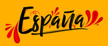 Espana Spain Spanish Text,Patriotic Banner Design Flag Colors Vector Illustration.