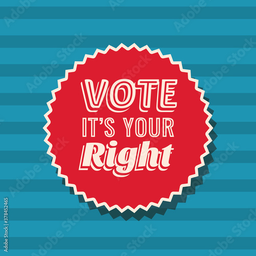 Fototapeta Vote its your right on seal stamp vector design