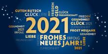 2021 Neujahrsgrüße - Frohes Neues Jahr, Gesundheit Glück Und Guten Rutsch -  Deutscher Text - Blauer Hintergrund Und Goldene Schrift