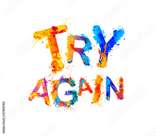 Try again. Motivation vector inscription of splash paint letters