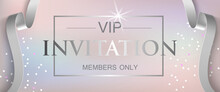 VIP Invitation Members Only Le...