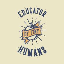 Vintage Slogan Typography Educ...