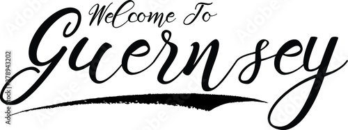 Valokuvatapetti Welcome To Guernsey,Handwritten Font Calligraphy Black Color Text  on White Bac