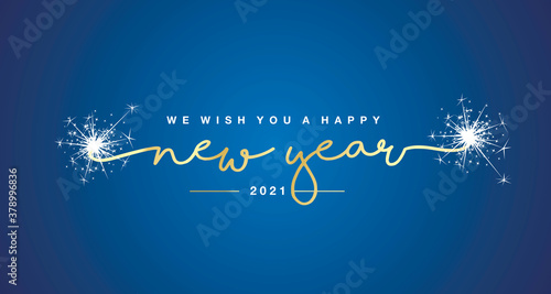 Obraz We wish you Happy New Year 2021 handwritten lettering tipography sparkle firework gold white blue background - fototapety do salonu