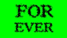 For Ever Smoke Text Effect Green Isolated Background. Animated Text Effect With High Visual Impact. Letter And Text Effect.