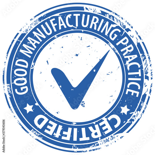 Photo GMP Good Manufacturing Practice Certified text in round rubber stamp with tick symbol icon isolated on white background