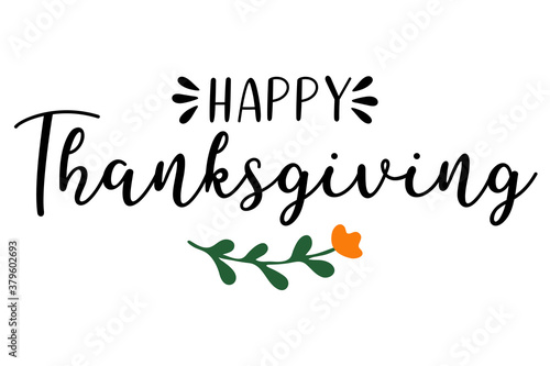 Obraz na plátně Hand drawn Happy Thanksgiving quote as logo for postcard, autumn icon, flyer, card, poster, banner, header