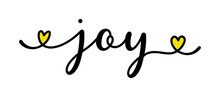 Hand Sketched JOY Word As Banner. Lettering For Poster, Label, Sticker, Flyer, Header, Card, Advertisement, Announcement..