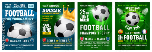 Set of Football posters with soccer ball. Football tournament advertising. Sport event announcement. Place your text and emblems of participants. Vector illustration.