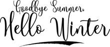Goodbye Summer, Hello Winter C...