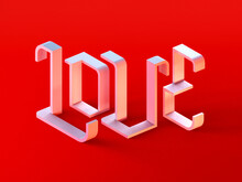 3D Plastic Letters Spelling Out Text Love