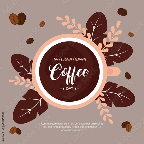 Fototapeta international coffee day poster, 1 october, with view aerial of cup coffee and leaves decoration vector illustration design obraz