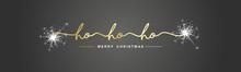 Ho Ho Ho Merry Christmas Sparkle Firework Handwritten Line Design Typography Shining Gold White Black Vector Banner