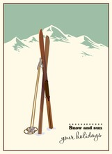 Vector Winter Themed Template With Wooden Old Fashioned Skis And Poles In The Snow With Snowy Mountains And Clear Sky On Background. Retro Looking Minimalistic Skiing Promotion Poster Template