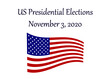 US Presidential Elections November 3 2020