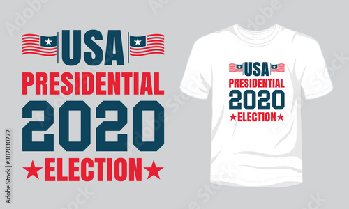 """""""USA presidential 2020 election"""" typography vector t-shirt template Fotobehang"""
