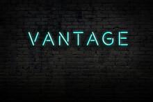 Neon Sign. Word Vantage Agains...