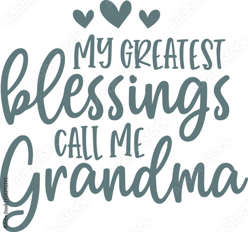Obraz na plátně my greatest blessings call me grandma logo sign inspirational quotes and motivat