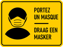 """Bilingual French And Dutch Horizontal Warning Sign With Phrases """"Portez Un Masque"""" And """"Draag Een Masker"""" Both Meaning """"Wear A Face Mask"""". Vector Image."""