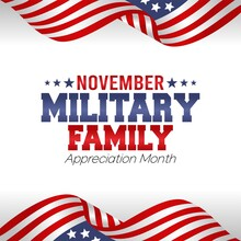 November Military Family Appreciation Month Vector Illustration. Suitable For Greeting Card, Poster And Banner.