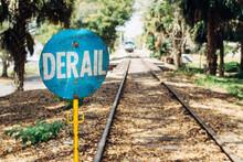 Derail Warning Sign On A Railroad