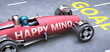 canvas print picture - Happy mind helps reaching goals, pictured as a race car with a phrase Happy mind on a track as a metaphor of Happy mind playing vital role in achieving success, 3d illustration