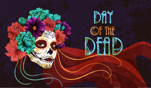 Dia De Los Muertos. Vector Poster For The Day Of The Dead. Image Of A Woman With Sugar Skull Makeup With Flowers On Her Head