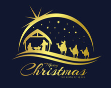 Merry Christmas The Birth Of Jesus Banner With Gold Nativity Of Jesus Scene And Three Wise Men Go For The Star Of Bethlehem Vector Design