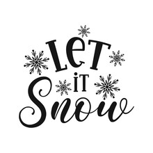 Let It Snow Positive Slogan In...