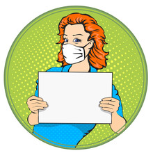 Woman With Medical Mask Holding A Poster Retro Vector Illustration. Corona Virus, Quarantine, Epidemic Safety. Copy Space For Text . Pop Art Vintage