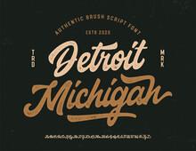 """Original Brush Script Font """" Detroit, Michigan """". Retro Typeface. Vector Illustration."""
