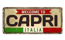 Welcome To Capri Vintage Rusty Metal Sign